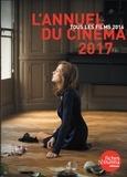 Nicolas Marcadé - L'Annuel du cinéma - Tous les films 2016.