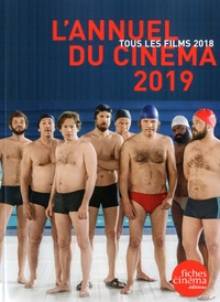 Nicolas Marcadé - L'Annuel du cinéma - Tous les films 2019.