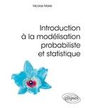 Nicolas Marie - Introduction à la modélisation probabiliste et statistique.