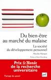Nicolas Marquis - Du bien-être au marché du malaise - La société du développement personnel.