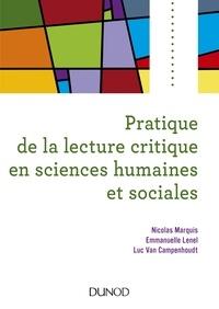 Nicolas Marquis et Emmanuelle Lenel - Pratique de la lecture critique en sciences humaines et sociales.