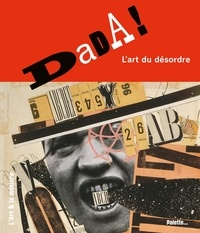 Nicolas Martin - Dada ! - L'art du désordre.