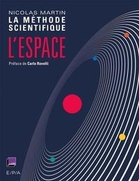 Nicolas Martin et Matthieu Lefrançois - L'Espace - La Méthode Scientifique.