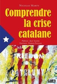 Nicolas Marty - Comprendre la crise catalane.
