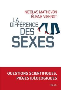 Nicolas Mathevon et Eliane Viennot - La différence des sexes.