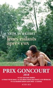 Nicolas Mathieu - Leurs enfants après eux.