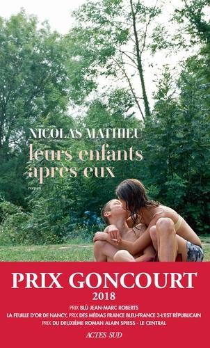 Leurs enfants après eux - Nicolas Mathieu - Format PDF - 9782330108731 - 15,99 €
