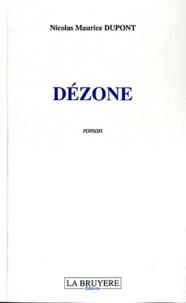 Nicolas-Maurice Dupont - Dézone.