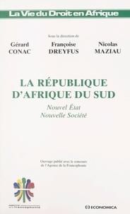 Nicolas Maziau et  Collectif - La République d'Afrique du Sud - Nouvel Etat, nouvelle société.