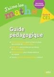Nicolas Mélanie et Marie-Pierre Sadlocha - Maths Cycle 2 CE1 J'aime les maths - Guide pédagogique.