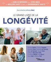 Nicolas Menet - Le grand livre de la longévité.