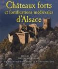 Nicolas Mengus et Jean-Michel Rudrauf - Châteaux forts et fortifications médiévales d'Alsace - Dictionnaire d'histoire et d'architecture.