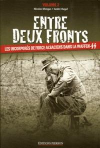 Nicolas Mengus et Andre Hugel - Entre deux fronts - Tome 2.