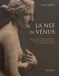 Nicolas Mengus - La nef de Vénus - Erotisme et mauvais oeil dans l'Est de la Gaule et l'Empire romain.
