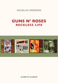 Nicolas Merrien - Guns N' Roses - Reckless Life.