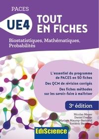 Nicolas Meyer et Daniel Fredon - PACES UE4 Tout en fiches - Mathématiques, Probabilités, Biostatistiques.