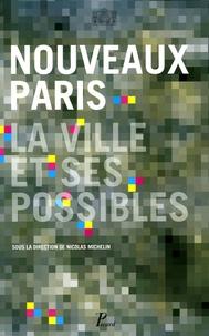 Nicolas Michelin - Nouveaux Paris - La ville et ses possibles. 1 DVD