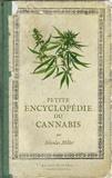 Nicolas Millet - Petite encyclopédie du cannabis.