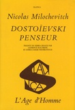 Nicolas Milochevitch - Dostoïevski penseur.