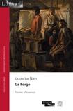 Nicolas Milovanovic - La forge - Louis Le Nain.