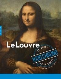 Nicolas Milovanovic - Le Louvre 1h30 chrono - Le guide de la visite.
