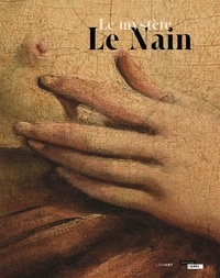 Nicolas Milovanovic et Luc Piralla-Heng Vong - Le mystère Le Nain.