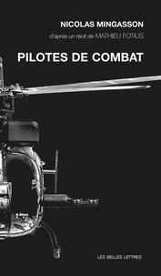 Nicolas Mingasson - Pilotes de combat.