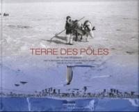 Nicolas Mingasson et Guy-Pierre Chomette - Terre des pôles.