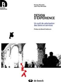 Nicolas Minvielle et Jean-Paul Minvielle - Design d'expérience - Un outil de valorisation des biens et services.
