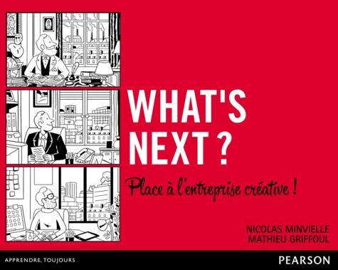 What's next ? - Nicolas MinvielleMathieu Griffoul - Format PDF - 9782744058066 - 19,99 €
