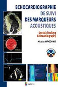 Deedr.fr Echocardiographie de suivi des marqueurs acoustiques - Speckle Tracking Echocardiography Image