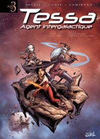 Nicolas Mitric et  Louis - Tessa Agent intergalactique  : 42 A.I. Tome 1, Nitaar ; Tome 4, Cosmolympiades ; Tome 5, Là où il y a de la gemme....