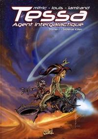 Nicolas Mitric et  Louis - Tessa Agent intergalactique  : Sidéral killer ; Les dix dalles du labyrinthe - Pack 2 tomes.
