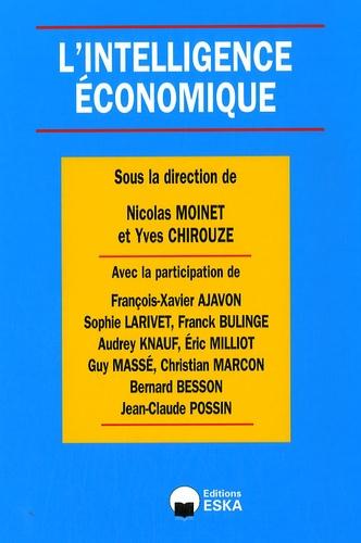 Nicolas Moinet et Yves Chirouze - L'intelligence économique.
