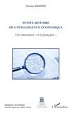 """Nicolas Moinet - Petite histoire de l'intelligence économique - Une innovation """"à la française""""."""