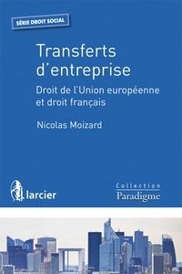 Transferts dentreprise - Droit de lUnion européenne et droit français.pdf