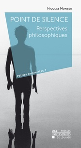 Nicolas Monseu - Point de silence - Perspectives philosophiques.