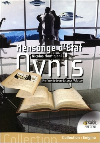 Nicolas Montigiani - Ovnis mensonge d'Etat.
