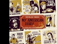 Nicolas Moog - My American Diary.