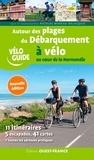 Nicolas Moreau-Delacquis - Autour des plages du débarquement à vélo.