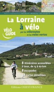 La Lorraine à vélo par les véloroutes et les voies vertes.pdf