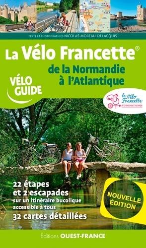La Vélo Francette. De la Normandie à l'Atlantique