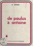 Nicolas Moréno - De Paulus à Antoine.