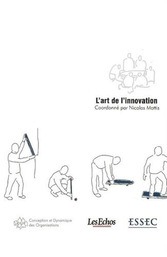 Nicolas Mottis - L'art de l'innovation.