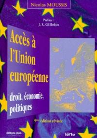 Nicolas Moussis - ACCES A L'UNION EUROPEENNE. - Droit, économie, politiques, 9ème édition.