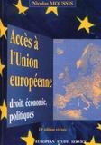 Nicolas Moussis - Accès à l'Union européenne - Droit, économie, politiques.