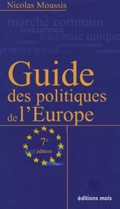Nicolas Moussis - Guide des politiques de l'Europe.
