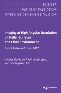 Nicolas Nardetto et Yveline Lebreton - Imaging at High Angular Resolution of Stellar Surfaces and Close Environment - Evry Schatzman School 2017.