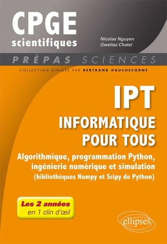 Nicolas Nguyen et Gweltaz Chatel - IPT Informatique pour tous - Algorithmique, programmation Python, ingénierie numérique et simulation.