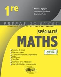 Nicolas Nguyen et Stéphane Daniel - Mathématiques 1re spécialité.